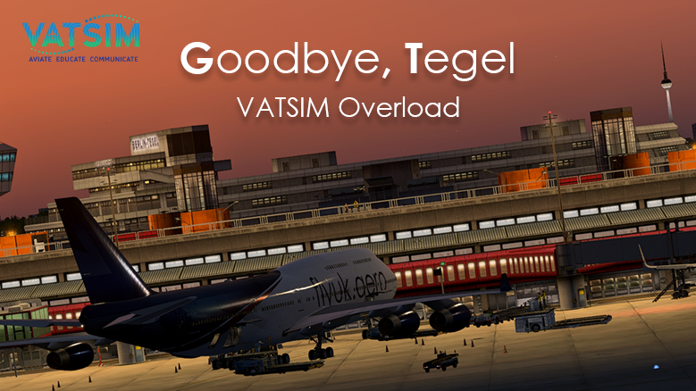 Goodbye Berlin Tegel - Vatsim Overload